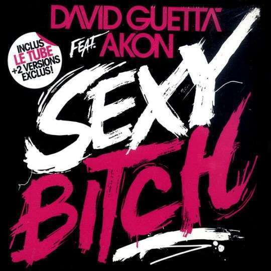 Coverafbeelding Sexy Bitch - David Guetta Feat. Akon
