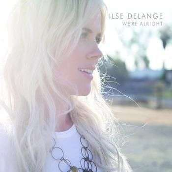 Coverafbeelding We're Alright - Ilse Delange