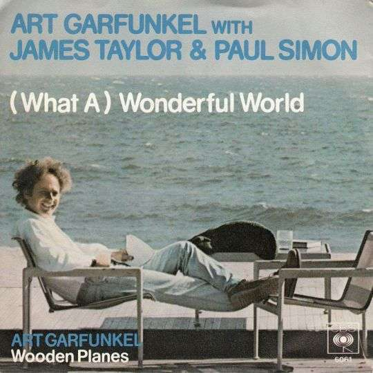 Coverafbeelding (What A) Wonderful World - Art Garfunkel With James Taylor & Paul Simon