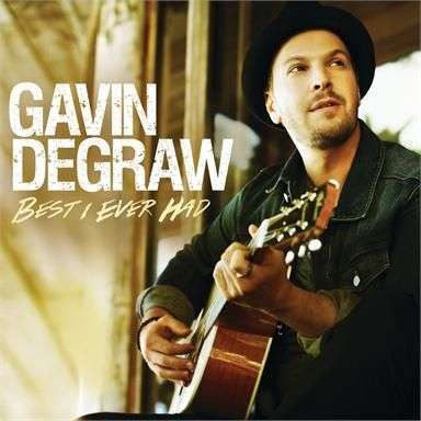 Coverafbeelding Best I Ever Had - Gavin Degraw