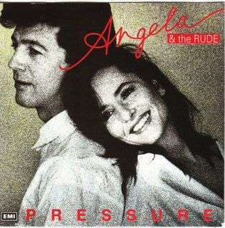 Coverafbeelding Angela & The Rude - Pressure