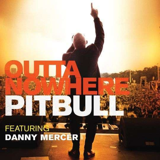 Coverafbeelding pitbull featuring danny mercer - outta nowhere