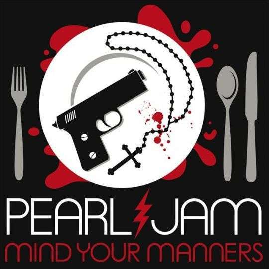 Coverafbeelding Mind Your Manners - Pearl Jam