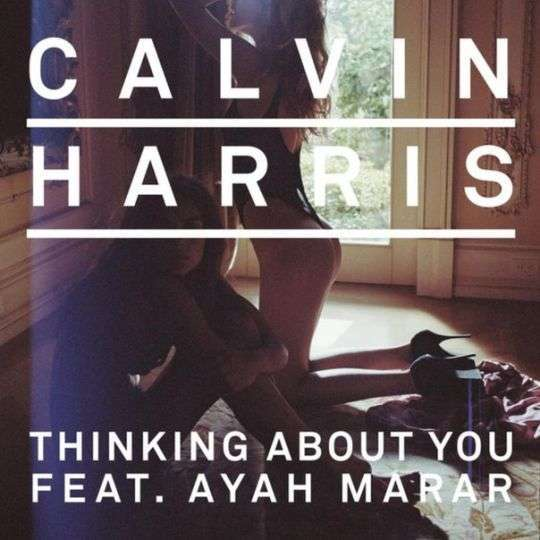 Coverafbeelding Thinking About You - Calvin Harris Feat. Ayah Marar