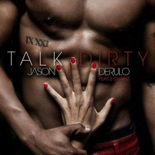 Coverafbeelding Talk Dirty - Jason Derulo Feat. 2 Chainz