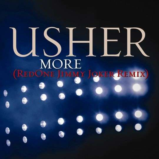 Coverafbeelding More (Redone Jimmy Joker Remix) - Usher
