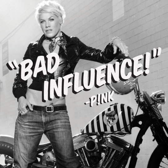 Coverafbeelding Bad Influence! - P!nk
