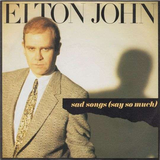 Coverafbeelding Sad Songs (Say So Much) - Elton John