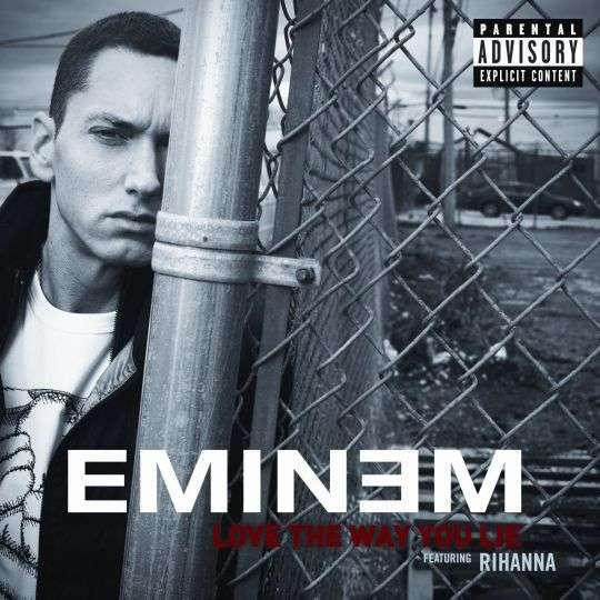 Coverafbeelding Love The Way You Lie - Eminem Featuring Rihanna