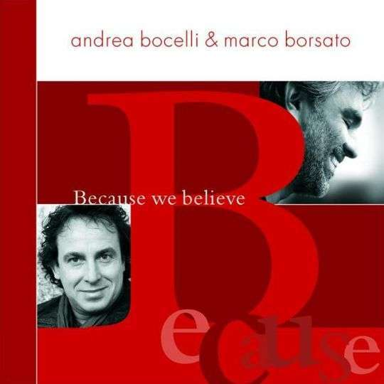 Coverafbeelding Because We Believe - Andrea Bocelli & Marco Borsato