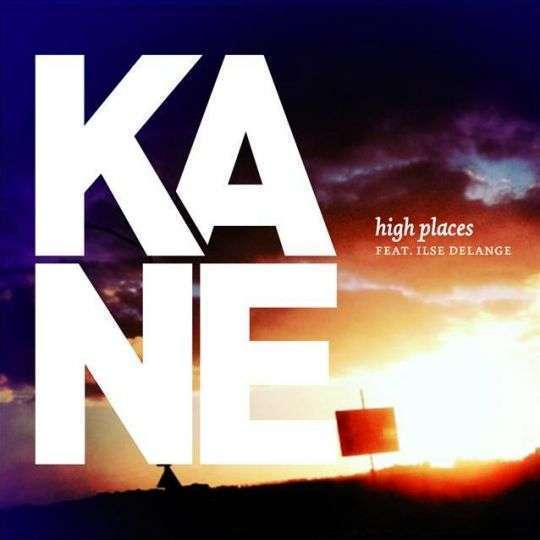 Coverafbeelding High Places - Kane Feat. Ilse Delange