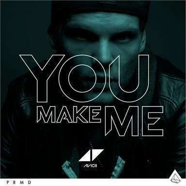 Coverafbeelding You Make Me - Avicii