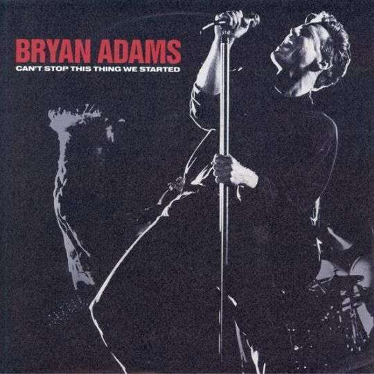 Coverafbeelding Can't Stop This Thing We Started - Bryan Adams