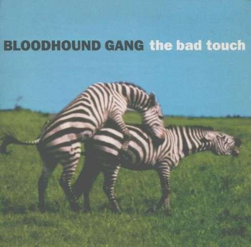 Coverafbeelding The Bad Touch - Bloodhound Gang