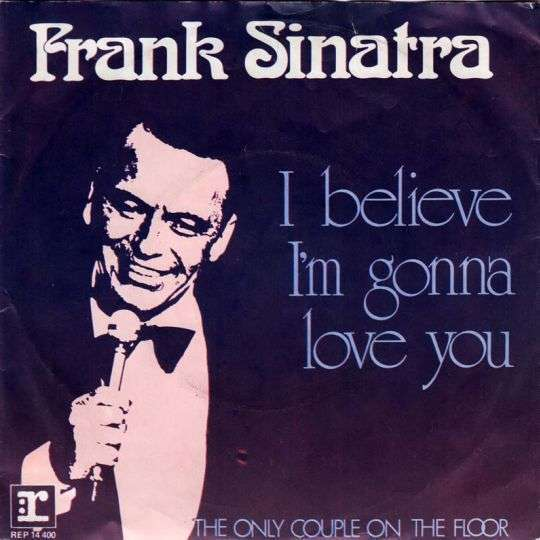 Coverafbeelding I Believe I'm Gonna Love You - Frank Sinatra