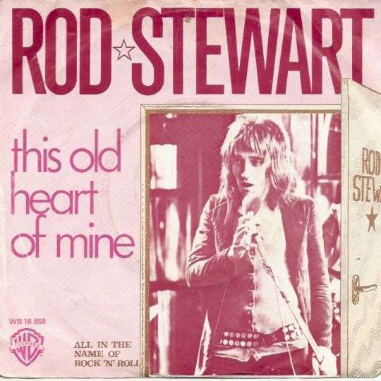 Coverafbeelding This Old Heart Of Mine - Rod Stewart