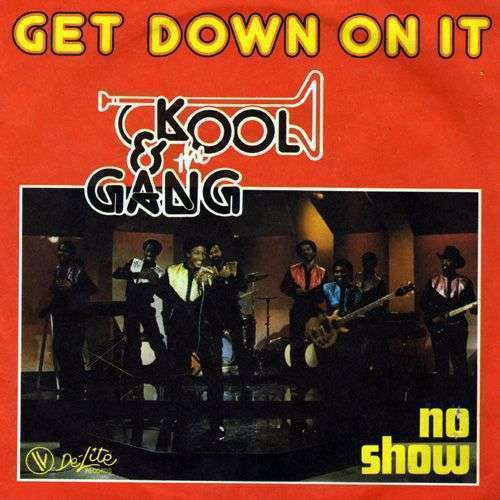 Coverafbeelding Get Down On It - Kool & The Gang
