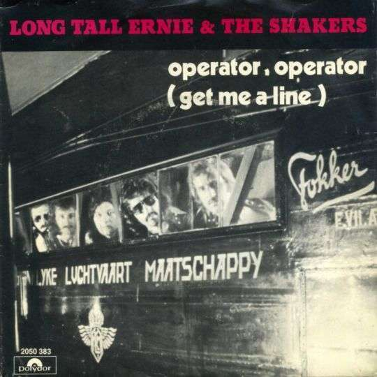 Coverafbeelding Operator, Operator (Get Me A Line) - Long Tall Ernie & The Shakers