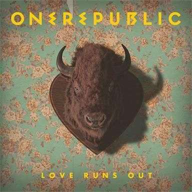 Coverafbeelding Love Runs Out - Onerepublic