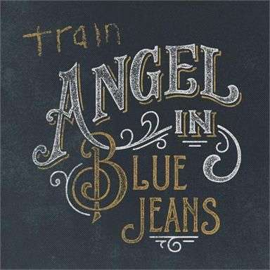 Coverafbeelding Angel In Blue Jeans - Train