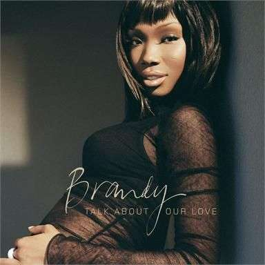 Coverafbeelding Talk About Our Love - Brandy