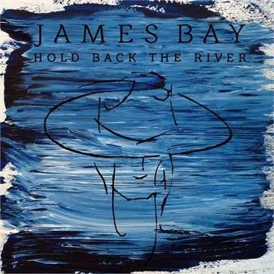 Coverafbeelding Hold Back The River - James Bay