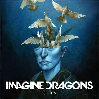 Coverafbeelding Shots - Imagine Dragons