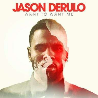 Coverafbeelding Want To Want Me - Jason Derulo