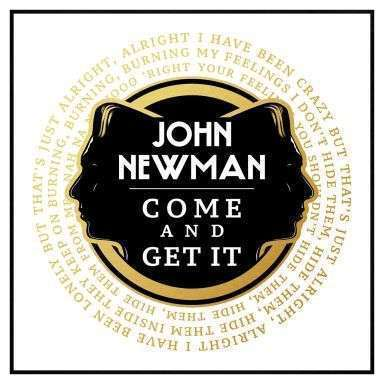 Coverafbeelding Come And Get It - John Newman
