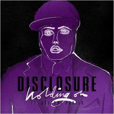 Coverafbeelding Holding On - Disclosure Ft. Gregory Porter