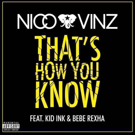 Coverafbeelding That's How You Know - Nico & Vinz Feat. Kid Ink & Bebe Rexha