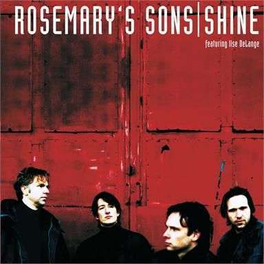 Coverafbeelding Shine - Rosemary's Sons Featuring Ilse Delange