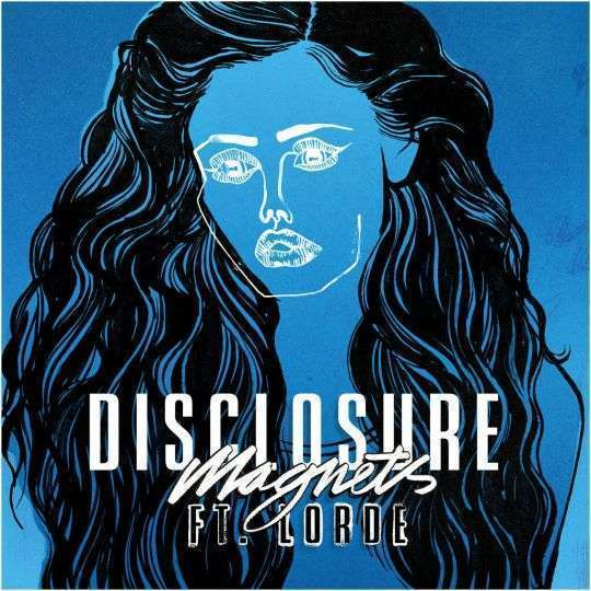 Coverafbeelding Magnets - Disclosure Ft. Lorde
