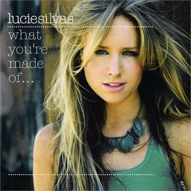 Coverafbeelding What You're Made Of... - Lucie Silvas