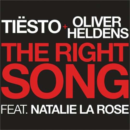 Coverafbeelding Tiësto + Oliver Heldens feat. Natalie la Rose - The right song