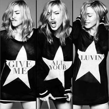 Coverafbeelding Give Me All Your Luvin' - Madonna Feat. Nicki Minaj And M.i.a.