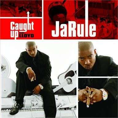 Coverafbeelding Caught Up - Ja Rule Feat. Lloyd