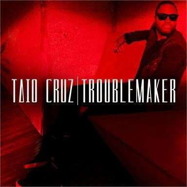 Coverafbeelding Troublemaker - Taio Cruz