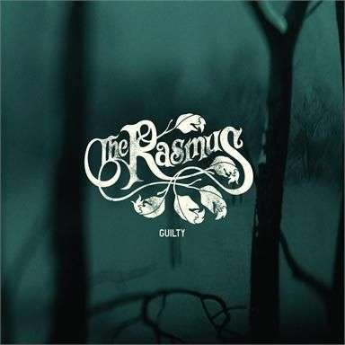 Coverafbeelding Guilty - The Rasmus