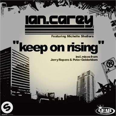 Coverafbeelding Keep On Rising - Ian Carey Feat. Michelle Shellers