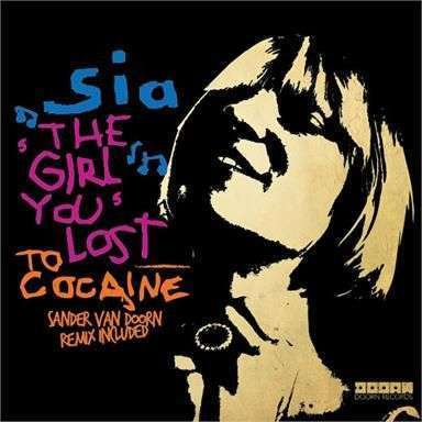 Coverafbeelding The Girl You Lost To Cocaine - Sia