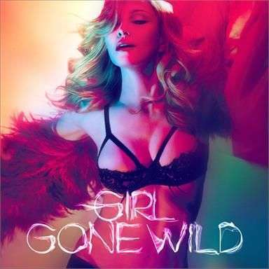 Coverafbeelding Girl Gone Wild - Madonna