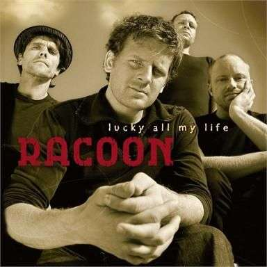 Coverafbeelding Lucky All My Life - Racoon