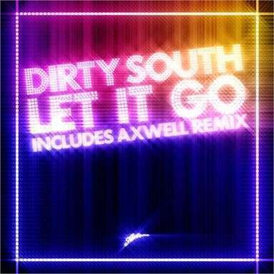 Coverafbeelding Let It Go - Dirty South