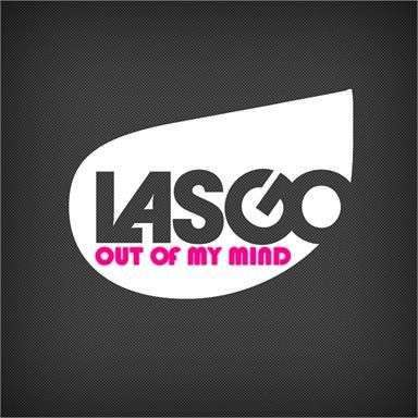 Coverafbeelding Out Of My Mind - Lasgo