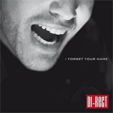 Coverafbeelding I Forget Your Name - Di-Rect