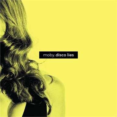 Coverafbeelding Disco Lies - Moby