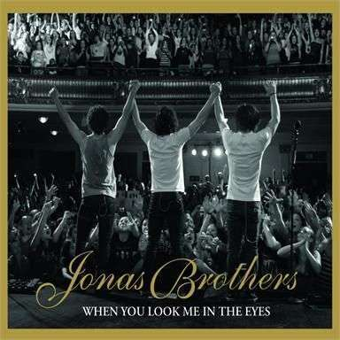 Coverafbeelding When You Look Me In The Eyes - Jonas Brothers