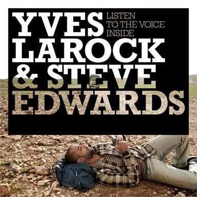 Coverafbeelding Yves Larock & Steve Edwards - Listen to the voice inside